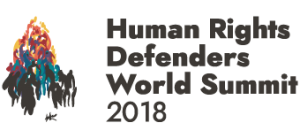 HUMAN RIGHTS DEFENDERS WORLD SUMMIT 2018